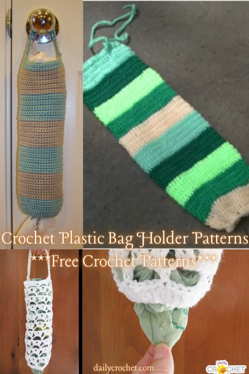 Crochet Plastic Bag Holder Patterns for Crocheters Looking to Organize Their Purses and Kitchen Cabinets