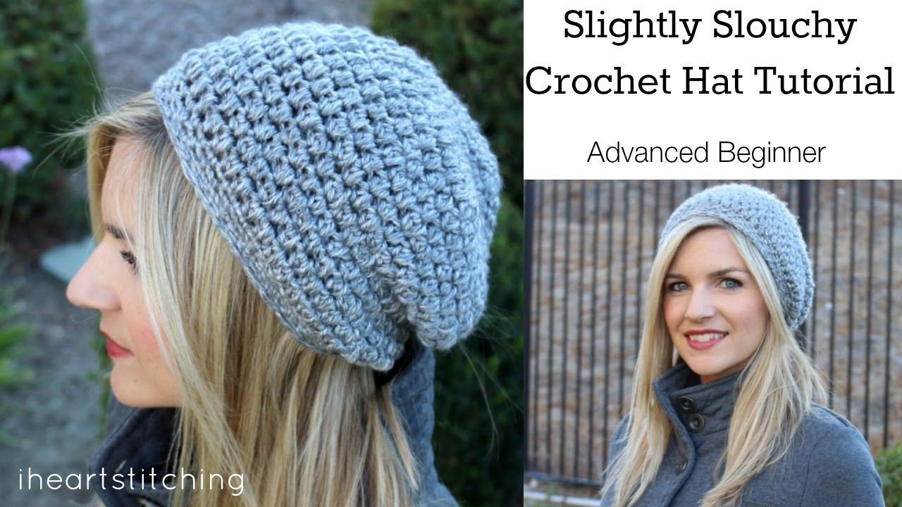 Crochet Tutorial Hat : Video Tutorial] Make Your Own Slightly Slouchy Crochet Hat - Knit And ...