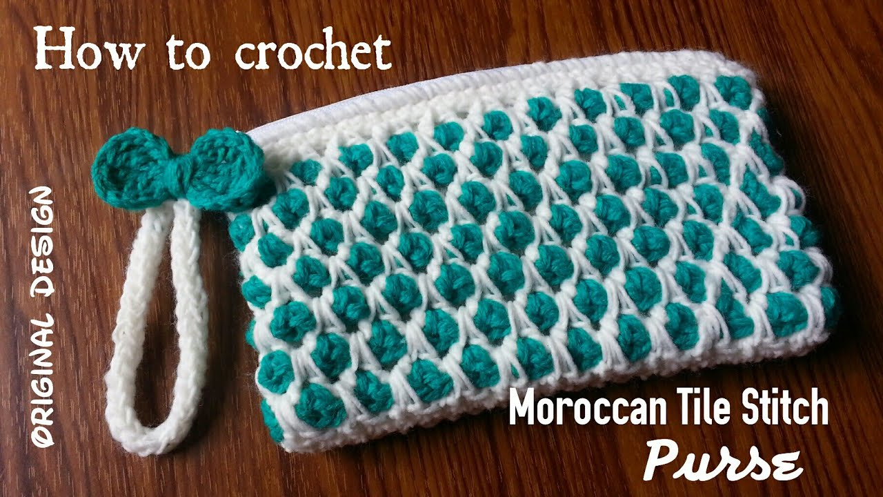 This Moroccan Tile Stitch Purse Free Pattern Is Awesome! [Video Tutorial]