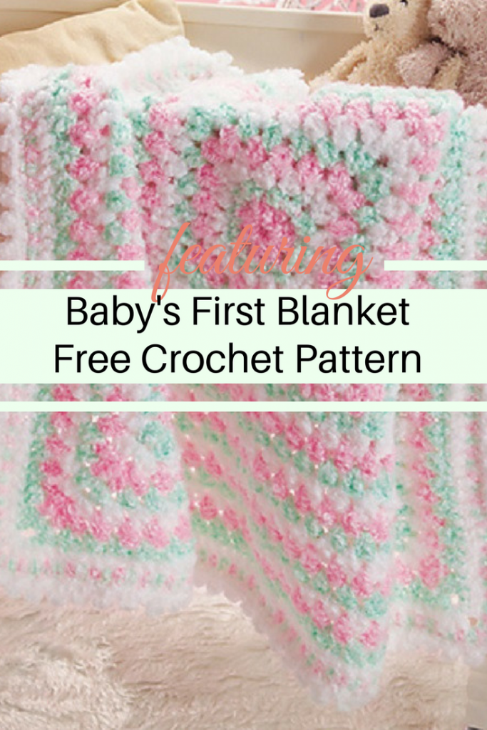 Baby's First Blanket- The Perfect Baby Shower Gift [Free Pattern]