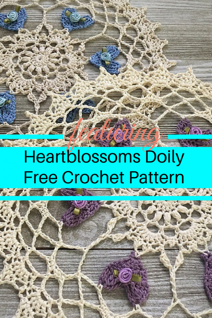 [Free Pattern] Amazing Heartblossoms Doily- It's In The Details!