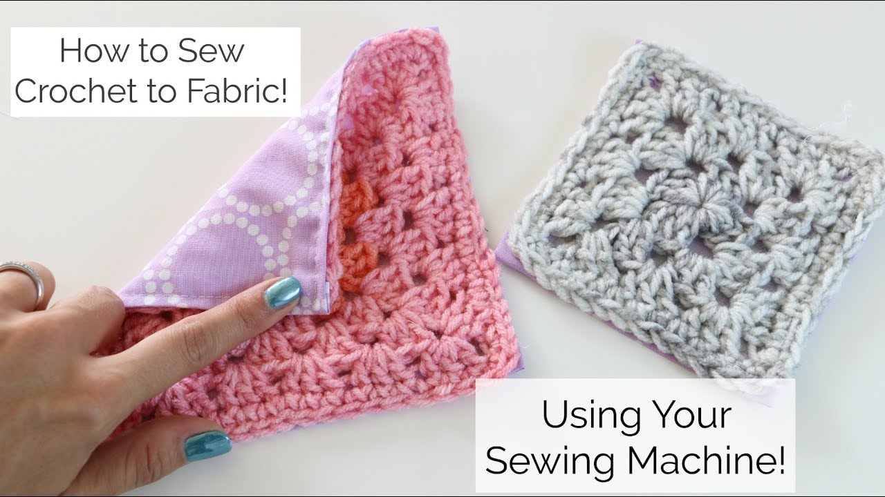 The Best Ways To Attach Fabric To Crochet Knit And