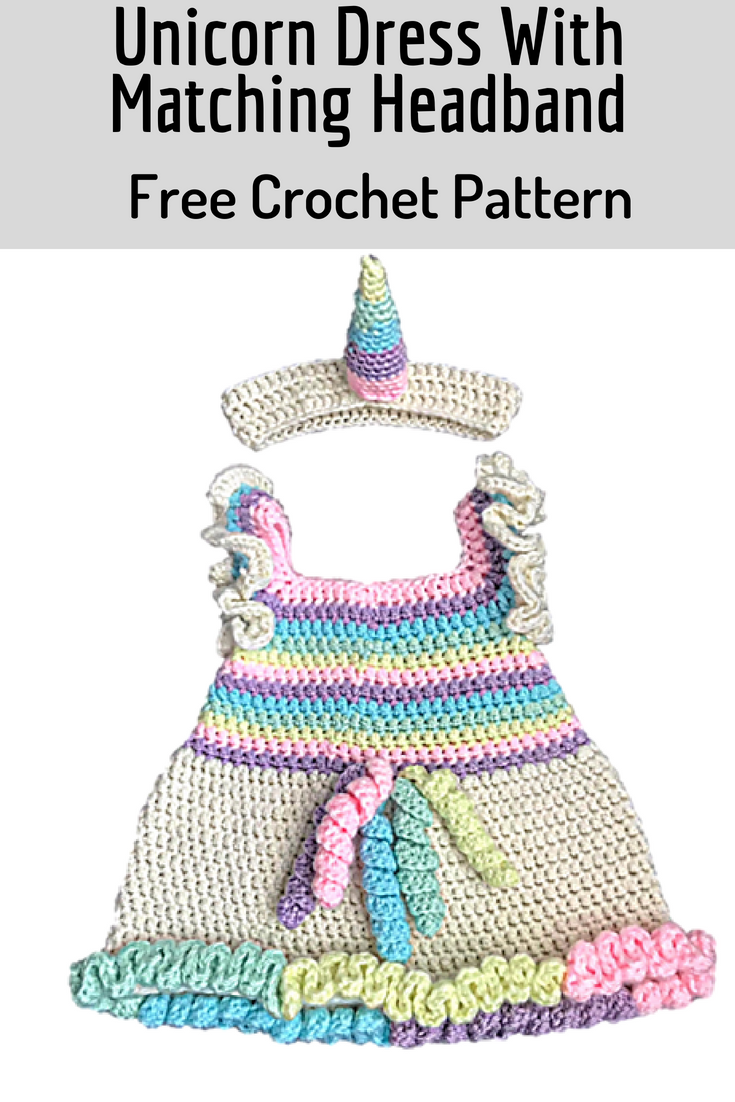 Magical Unicorn Dress With Matching Headband- Free Crochet Patterns