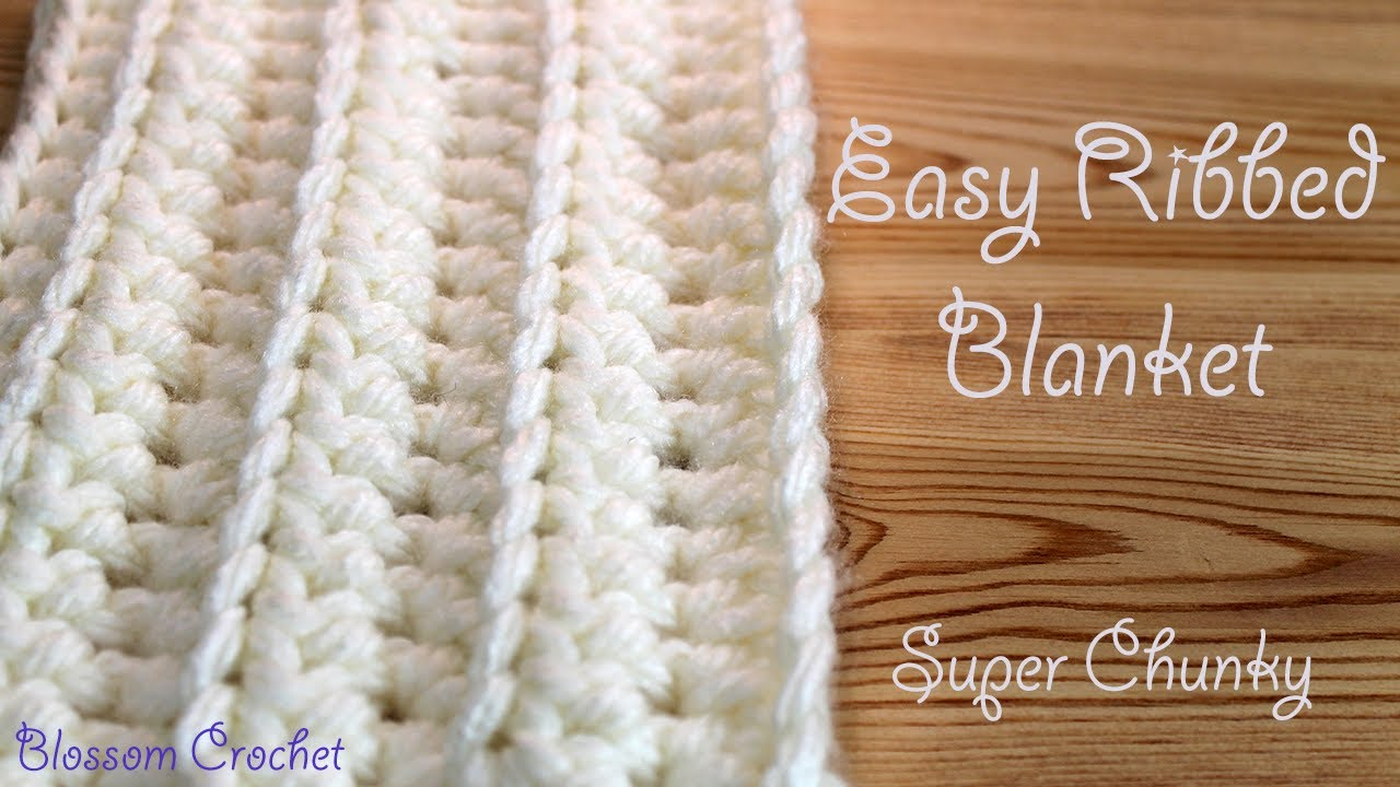 Quick And Easy Ribbed Baby Blanket Crochet Pattern