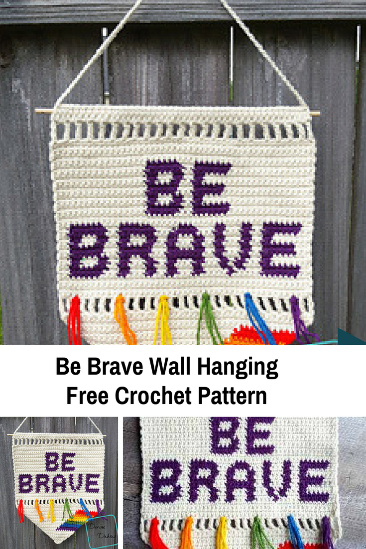 Be Brave Wall Hanging Free Crochet Pattern For Daily Positive Thoughts
