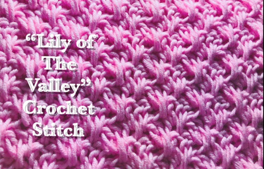 Lily of The Valley Crochet Stitch [Video Tutorial]