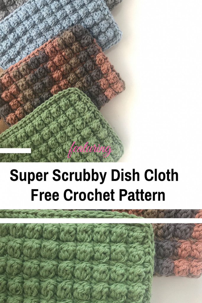 Easy Super Scrubby Dish Cloth To Really Scrub Those Dishes Clean