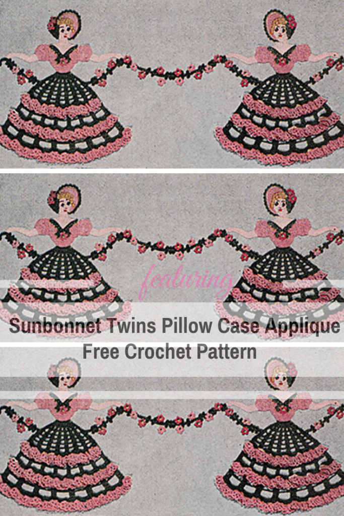 Lovely Sunbonnet Twins Pillow Case Applique Free Crochet Pattern