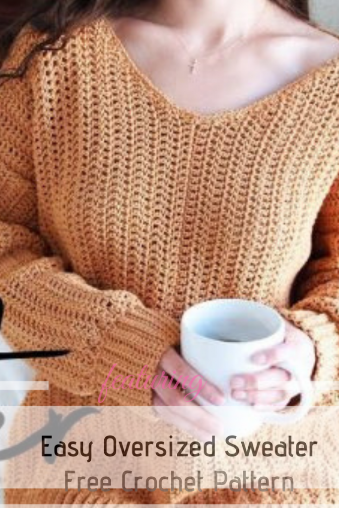 0c3b164b7 Easy Oversized Crochet Sweater Pattern For Your Chilly Days Wardrobe ...