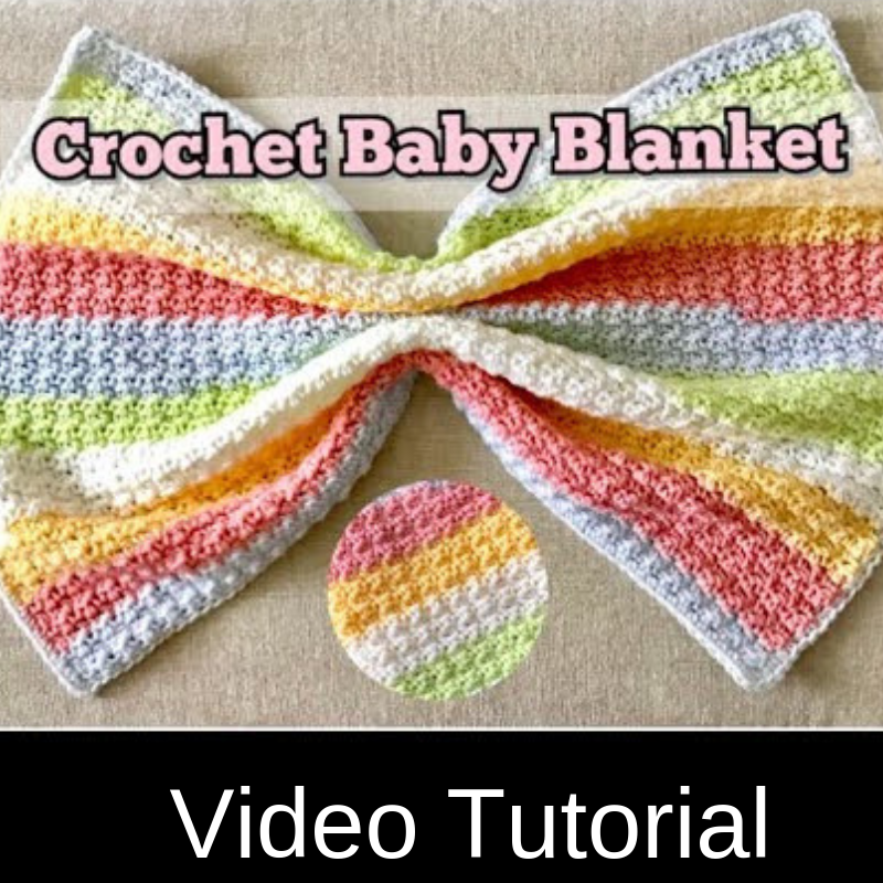 Easy Crochet Baby Blanket In Fruity Colors [Video Tutorial]