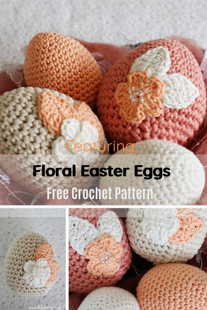 Spectacular Easter Egg Free Crochet Pattern To Take Egg Decoration To A Whole New Level!
