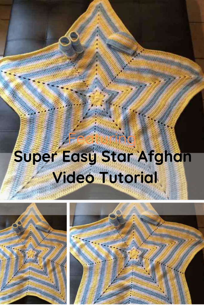 Super Easy Star Afghan Video Tutorial