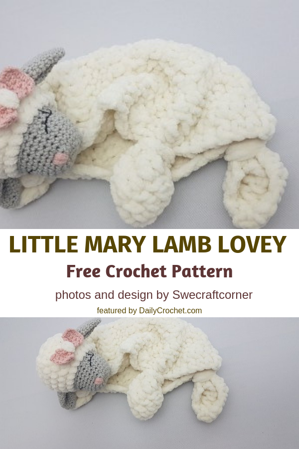 Free Little Mary Lamb Lovey Pattern To Help Your Babies Sleep Better And Longer