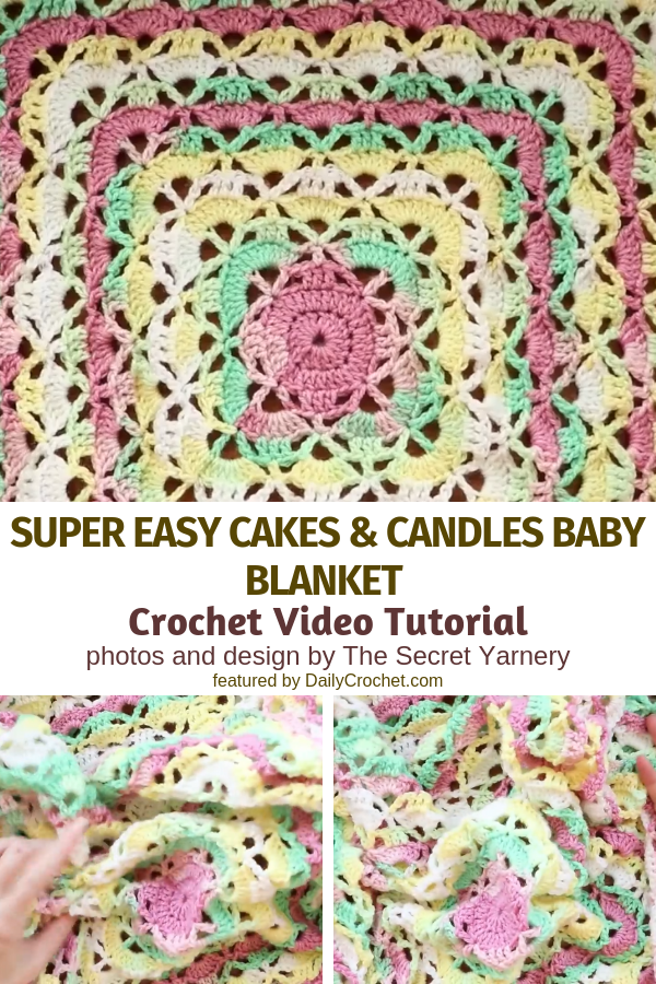 Super Easy Cakes And Candles Baby Blanket Video Tutorial