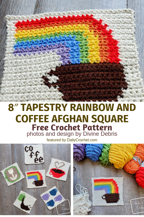 The Perfect Rainbow Afghan Square For The Coffee Lovers