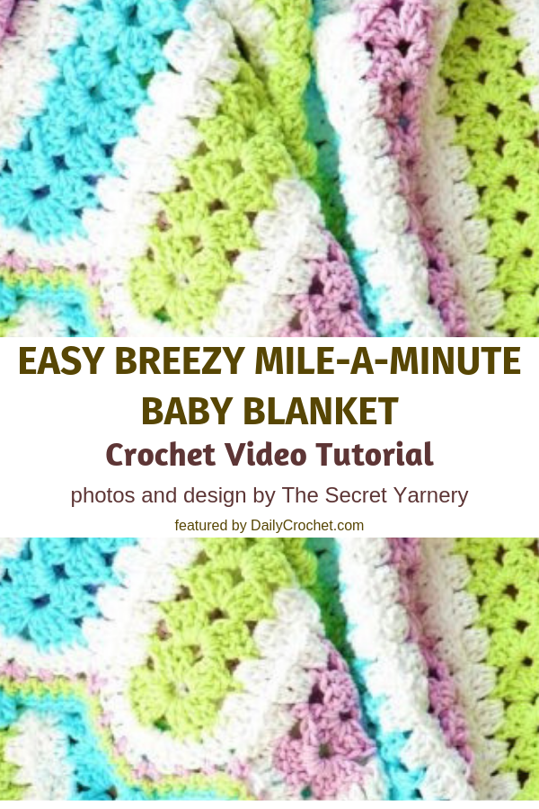 Super Fast Mile-A-Minute Crochet Baby Blanket Video Tutorial