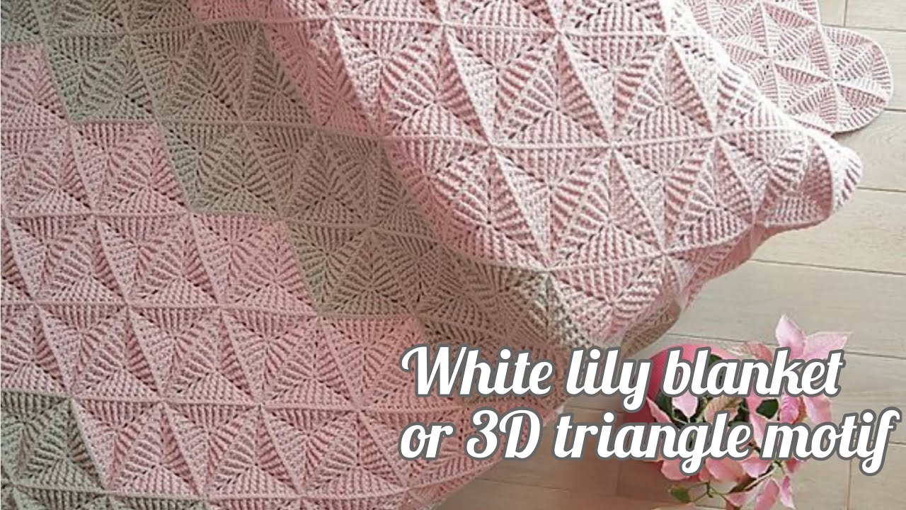 Amazing Crochet 3D Triangle Motif Blanket Pattern