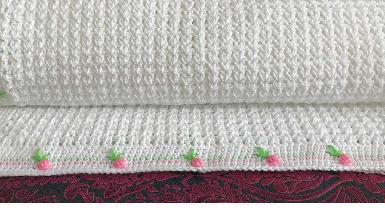 Fast And Easy Crochet Baby Blanket With Rose Buds Border (Video Tutorial)